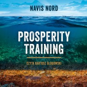Prosperity Training - Navis Nord (audiobook)