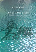 Art of Three Loves - Navis Nord